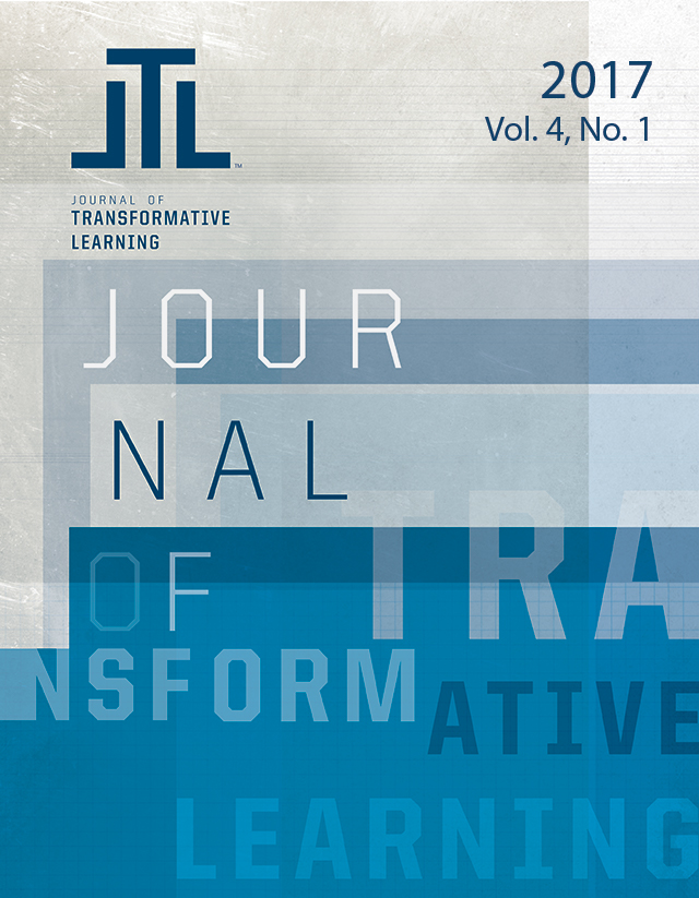Journal of Transformative Learning 2017 Vol. 4 No. 1